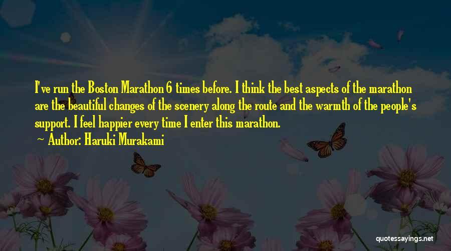 Happier Than Before Quotes By Haruki Murakami