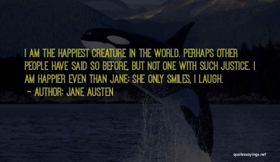 Happier Than Before Quotes By Jane Austen