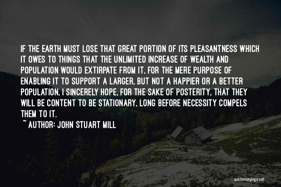 Happier Than Before Quotes By John Stuart Mill