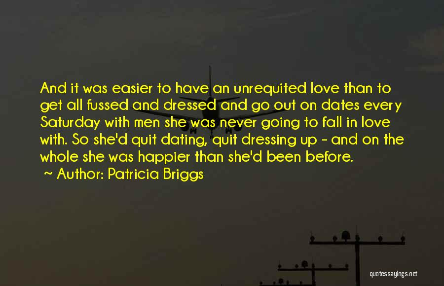 Happier Than Before Quotes By Patricia Briggs
