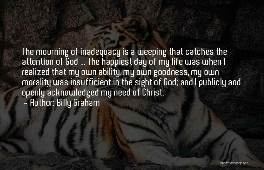 Happiest Day Of My Life Quotes By Billy Graham