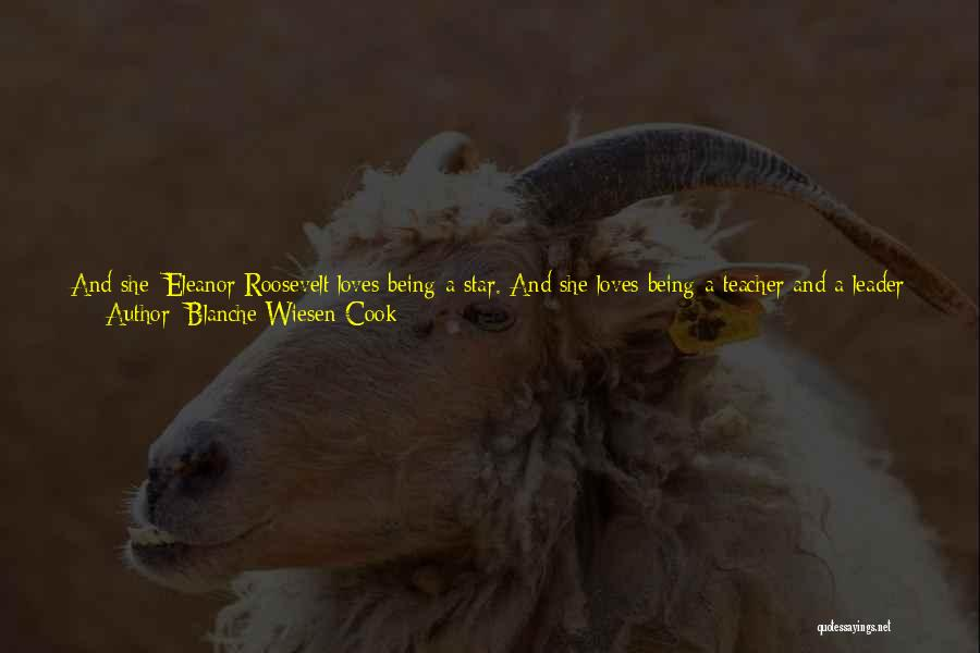 Happiest Day Of My Life Quotes By Blanche Wiesen Cook