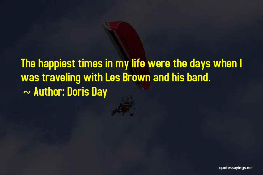 Happiest Day Of My Life Quotes By Doris Day
