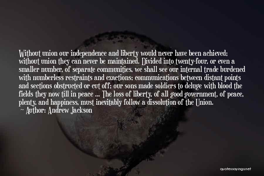 Happiness Achieved Quotes By Andrew Jackson