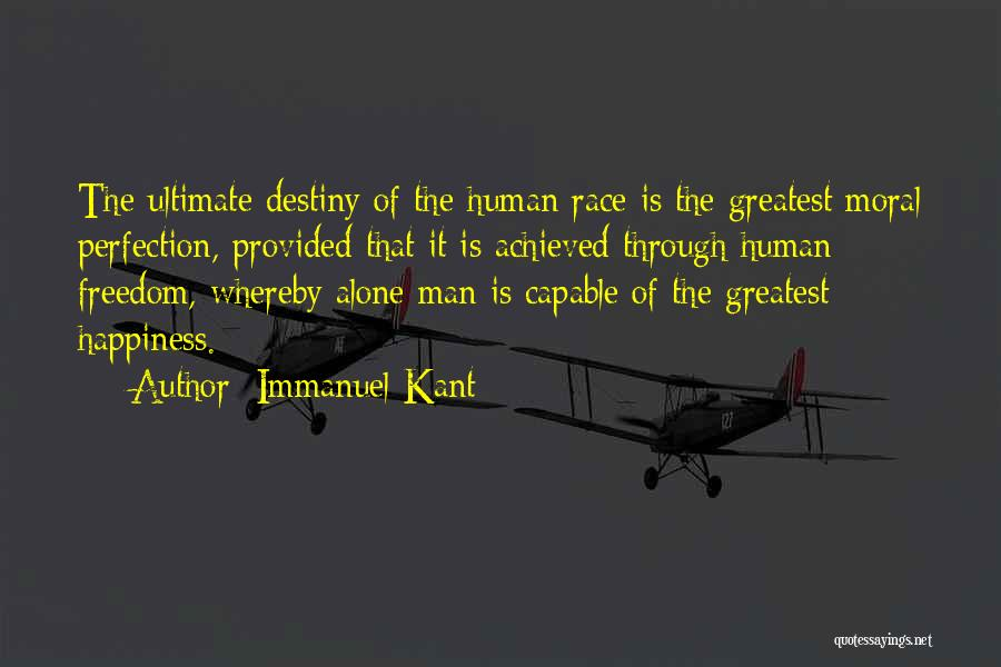 Happiness Achieved Quotes By Immanuel Kant