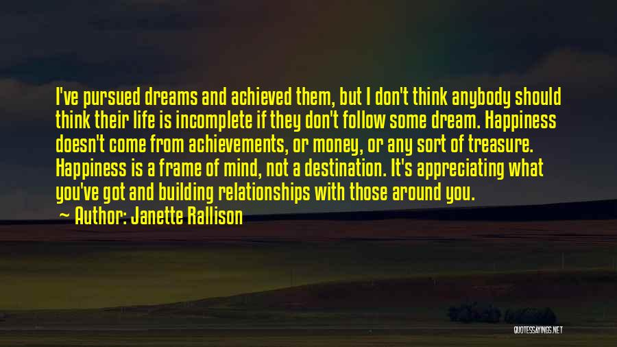 Happiness Achieved Quotes By Janette Rallison
