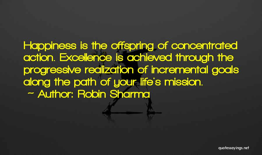 Happiness Achieved Quotes By Robin Sharma