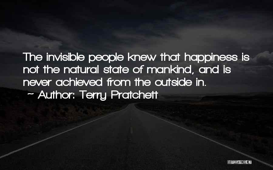 Happiness Achieved Quotes By Terry Pratchett