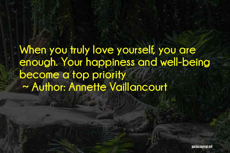 Happiness And Being Yourself Quotes By Annette Vaillancourt