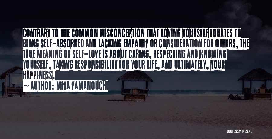 Happiness And Being Yourself Quotes By Miya Yamanouchi