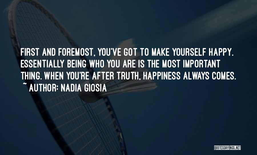 Happiness And Being Yourself Quotes By Nadia Giosia