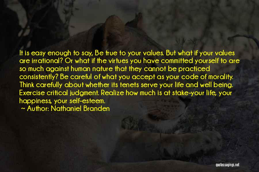 Happiness And Being Yourself Quotes By Nathaniel Branden