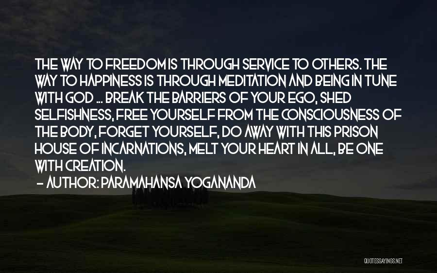 Happiness And Being Yourself Quotes By Paramahansa Yogananda