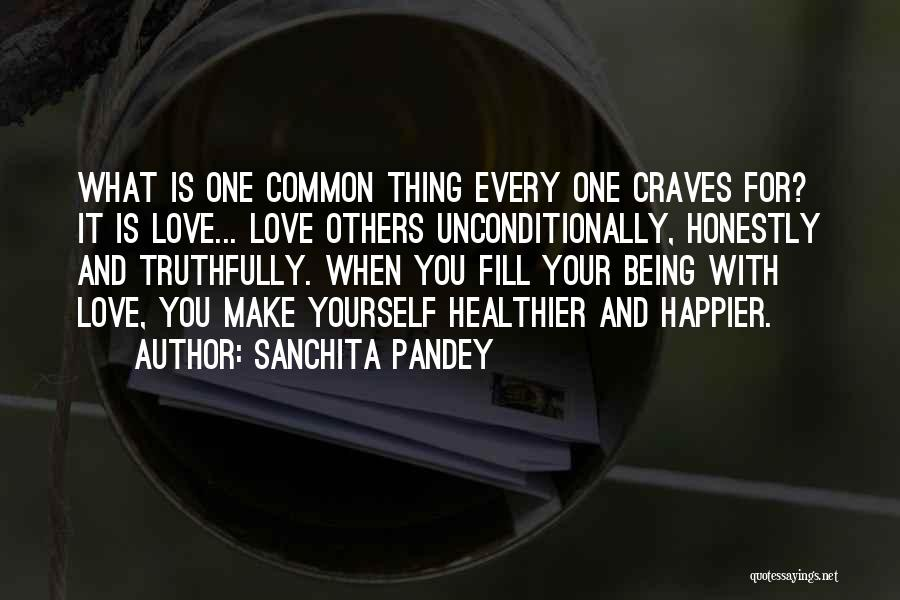 Happiness And Being Yourself Quotes By Sanchita Pandey