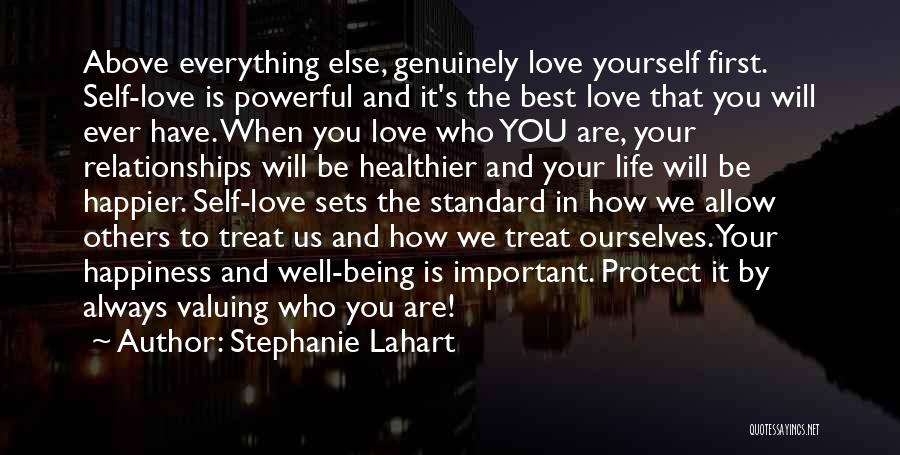 Happiness And Being Yourself Quotes By Stephanie Lahart