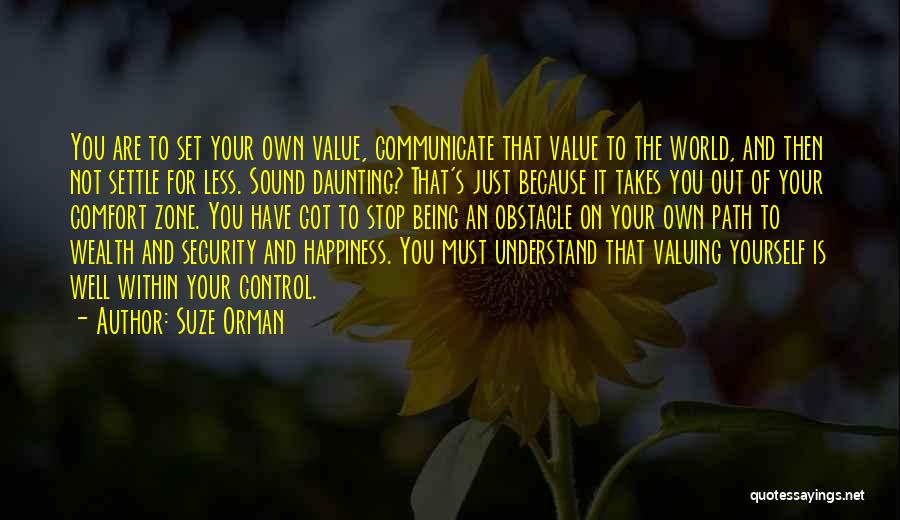 Happiness And Being Yourself Quotes By Suze Orman