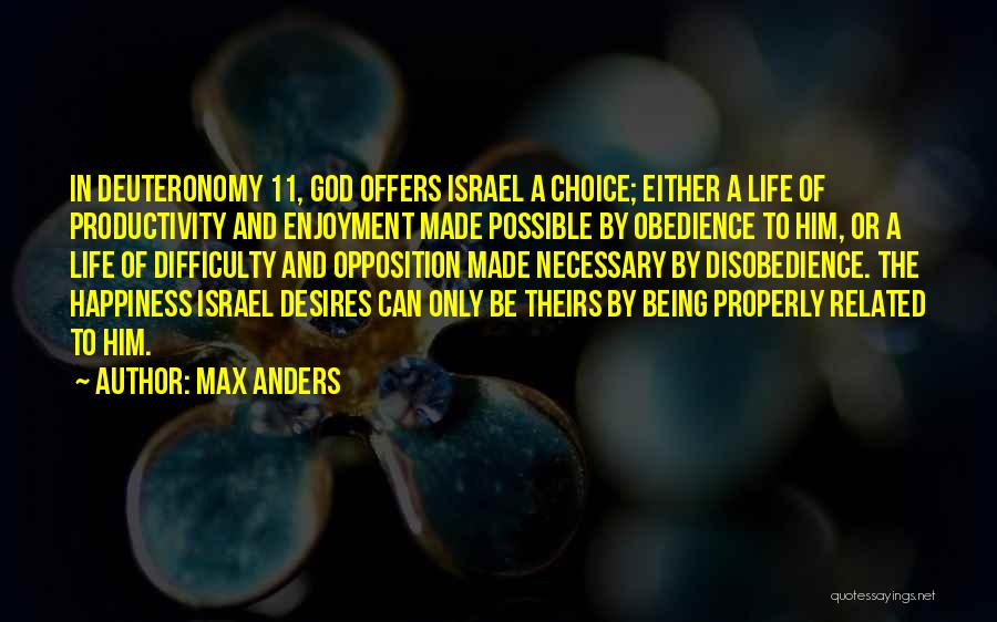 Happiness Being A Choice Quotes By Max Anders