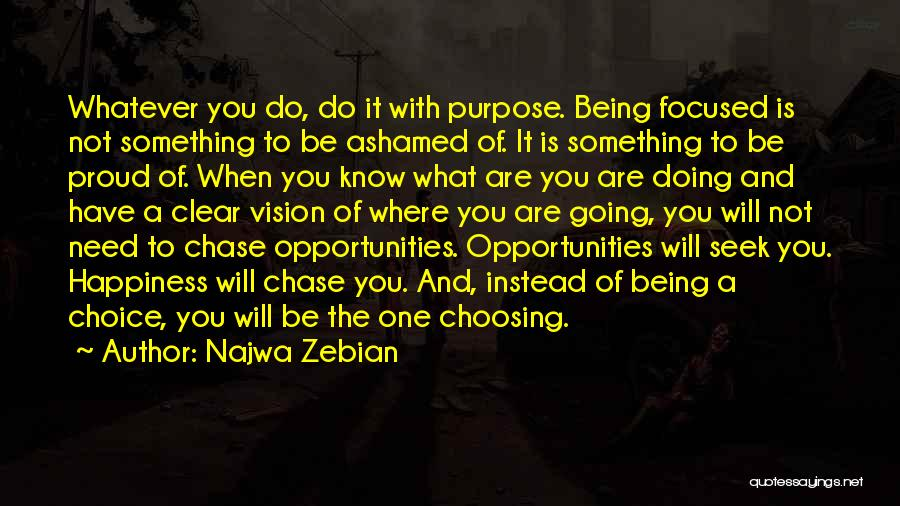 Happiness Being A Choice Quotes By Najwa Zebian