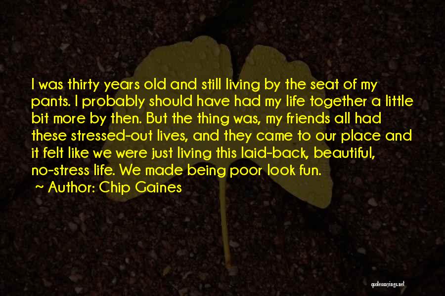 Happiness Being With Friends Quotes By Chip Gaines