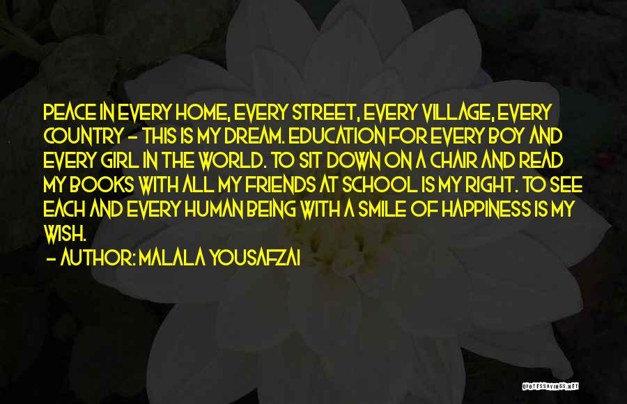 Happiness Being With Friends Quotes By Malala Yousafzai
