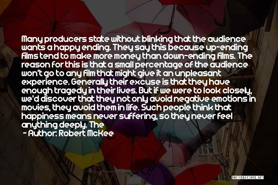 Happiness From Movies Quotes By Robert McKee