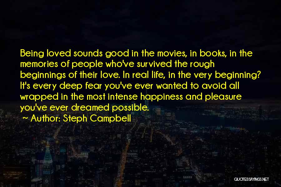 Happiness From Movies Quotes By Steph Campbell
