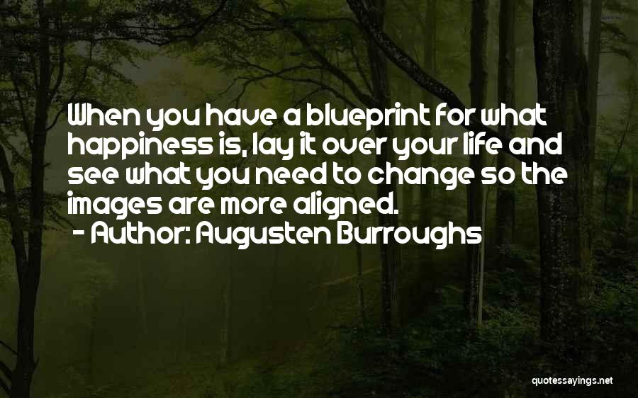 Happiness Images And Quotes By Augusten Burroughs