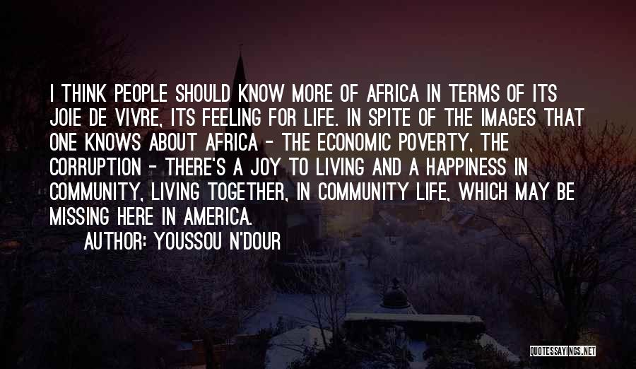 Happiness Images And Quotes By Youssou N'Dour