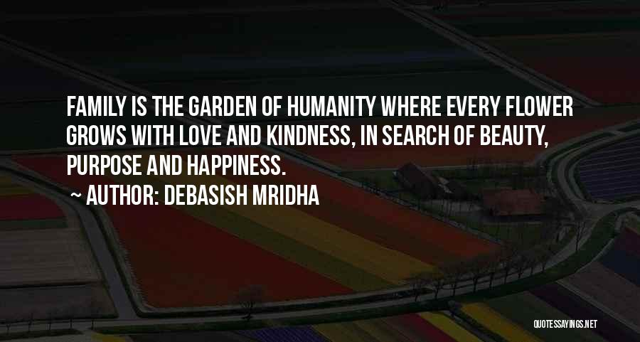 Happiness In The Family Quotes By Debasish Mridha