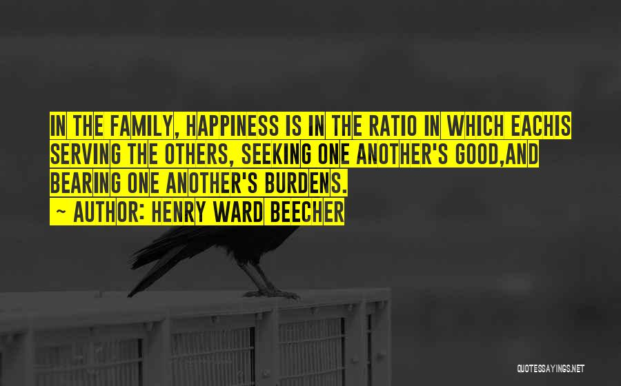 Happiness In The Family Quotes By Henry Ward Beecher