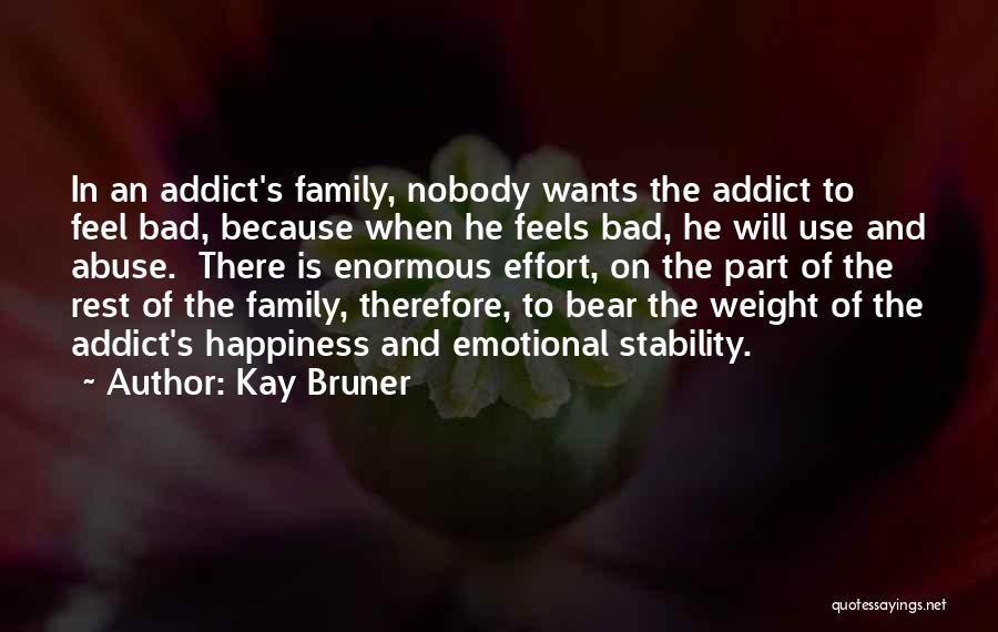 Happiness In The Family Quotes By Kay Bruner