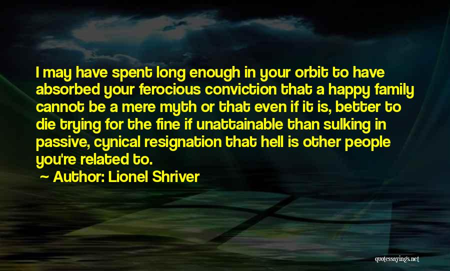 Happiness In The Family Quotes By Lionel Shriver