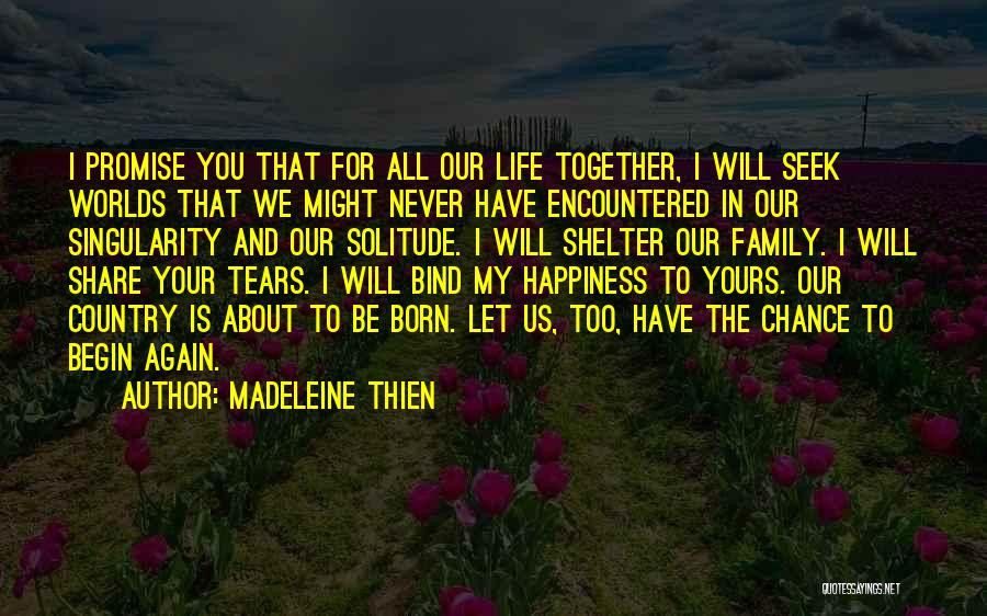 Happiness In The Family Quotes By Madeleine Thien