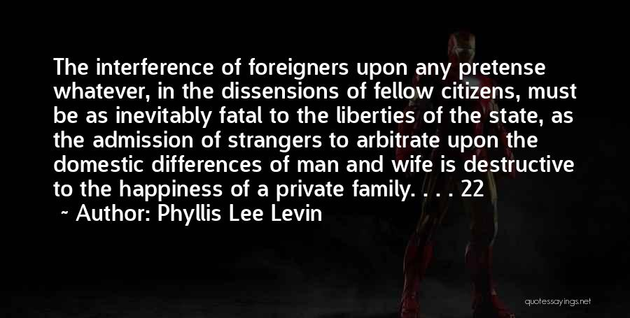 Happiness In The Family Quotes By Phyllis Lee Levin