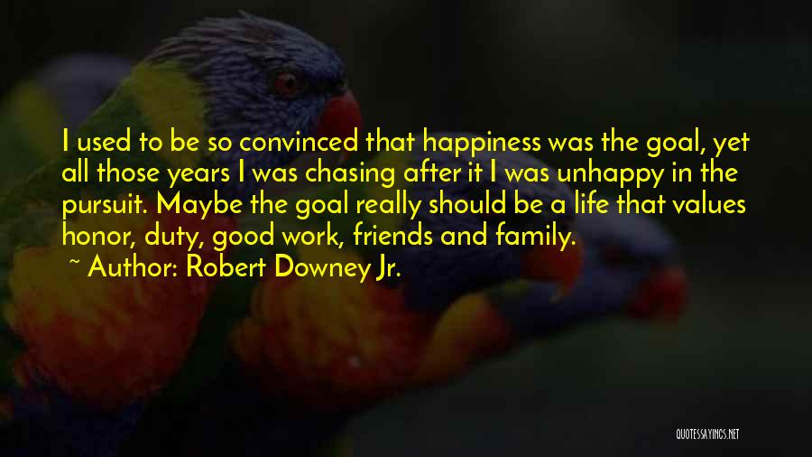 Happiness In The Family Quotes By Robert Downey Jr.