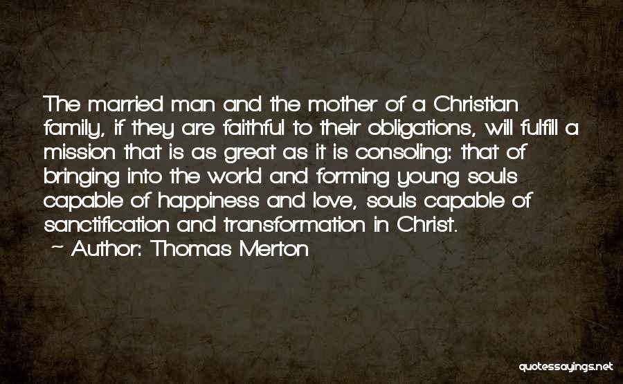 Happiness In The Family Quotes By Thomas Merton