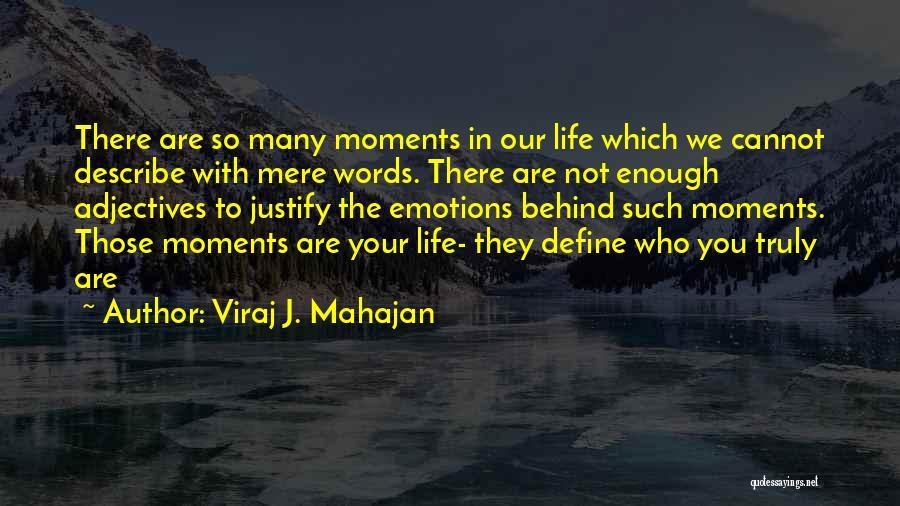 Happiness In The Family Quotes By Viraj J. Mahajan