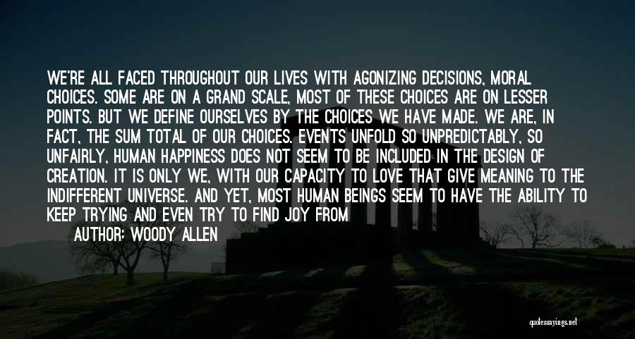 Happiness In The Family Quotes By Woody Allen