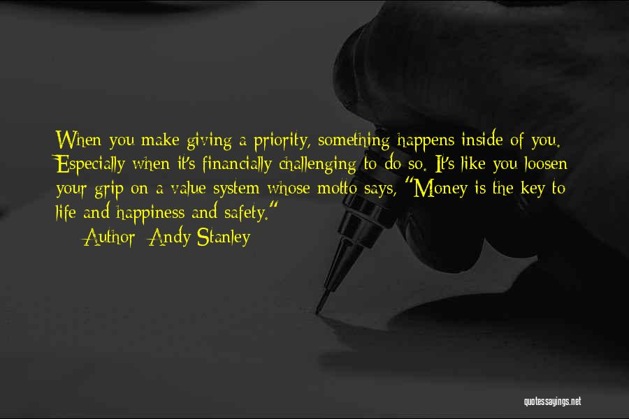 Happiness Inside You Quotes By Andy Stanley