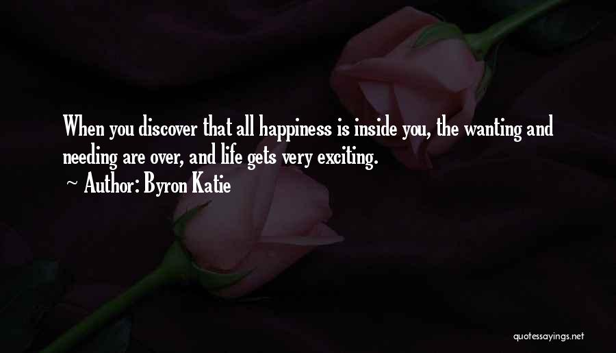 Happiness Inside You Quotes By Byron Katie