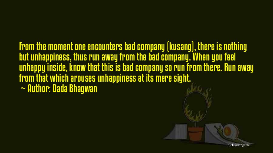 Happiness Inside You Quotes By Dada Bhagwan