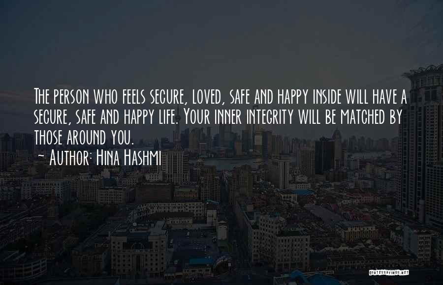 Happiness Inside You Quotes By Hina Hashmi