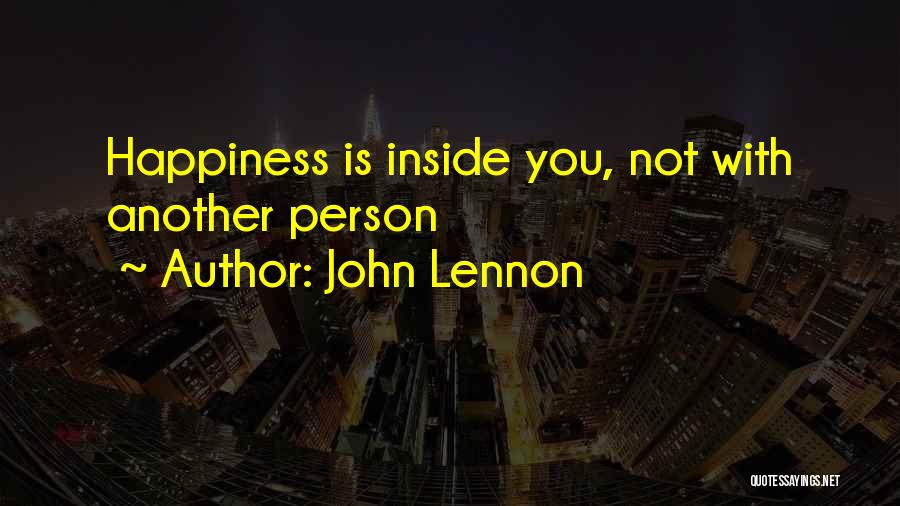 Happiness Inside You Quotes By John Lennon