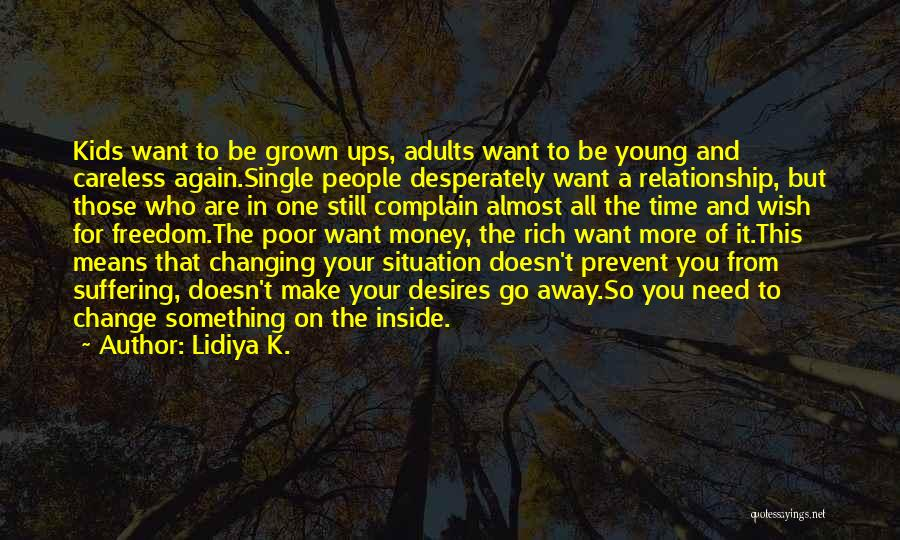 Happiness Inside You Quotes By Lidiya K.