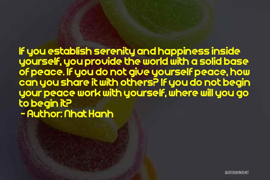 Happiness Inside You Quotes By Nhat Hanh