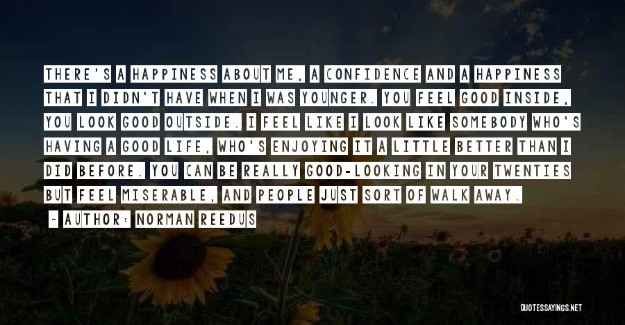Happiness Inside You Quotes By Norman Reedus