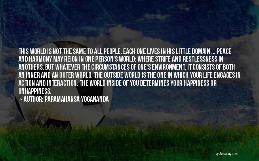 Happiness Inside You Quotes By Paramahansa Yogananda