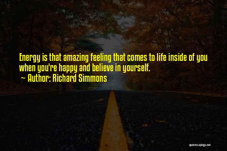 Happiness Inside You Quotes By Richard Simmons