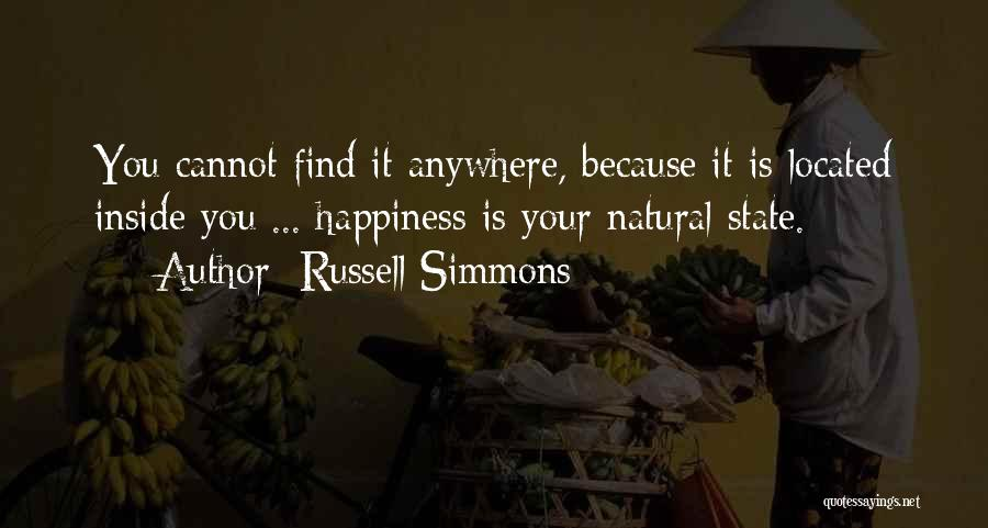Happiness Inside You Quotes By Russell Simmons