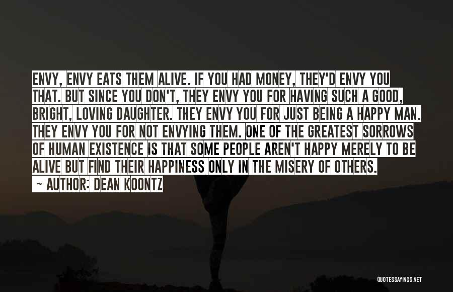 Happiness Is Loving You Quotes By Dean Koontz